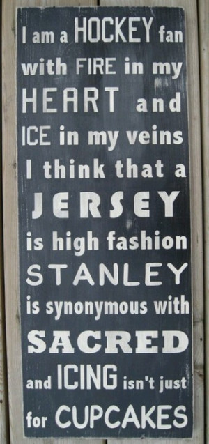 Awesome…this is for my friends who are Hockey Moms...