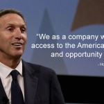 We as a company want to... create access to the American Dream, hope ...