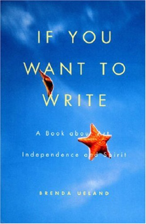 If You Want to Write Brenda Ueland