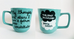 The Fault in Our Stars by John Green - blue quote mug with title and ...