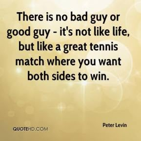 Not Good Guy Bad Guy Quotes
