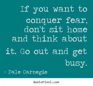dale carnegie motivational quote art design your own quote