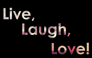 laugh, live, love, quote, quotes