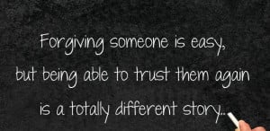 forgiving someone is easy