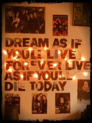... As If You'll Live Forever, Live As If You'll Die Today