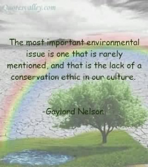 ... environmental issue is one that is rarely mentioned environment quote