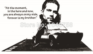 -Fast-and-Furious-7-Paul-Walker-Wall-Stickers-Movie-Wall-Decal-Quote ...