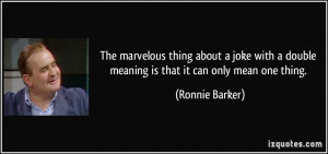 More Ronnie Barker Quotes