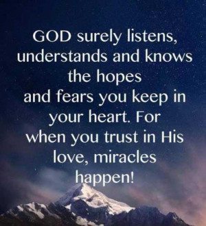 ... keep in your heart. For when you trust in His love, miracles happen