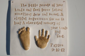 Baby gift hand and footprint with Quote Mold by Dprintsclayful