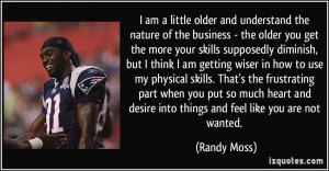 More Randy Moss Quotes
