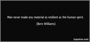Resilient Quotes More bern williams quotes