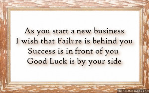 Good luck messages for new business: Wishes for new business