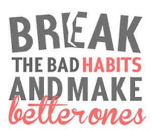 NEW YOU DAY 4 – BREAK BAD HABITS