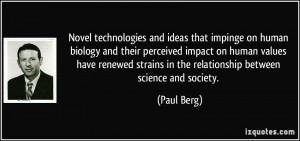 Novel technologies and ideas that impinge on human biology and their ...