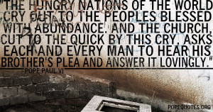 ... -hungry-nations-of-the-world-cry-out-to-the-peoples-pope-paul-vi.jpg