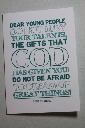 Dream of Great Things, Graduation Card, Pope Francis Quote, 5x7 ...