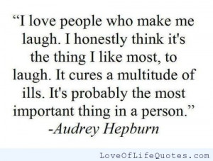 Audrey Hepburn quote on loving those who make you laugh