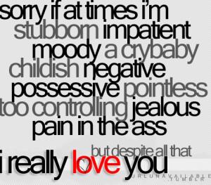 Stubborn Quotes Tumblr Despite it all, i know you