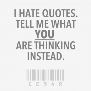 The Uselessness Of Quotes