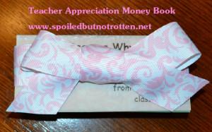Teacher Gift Idea: Teacher Appreciation Money and Quote Book
