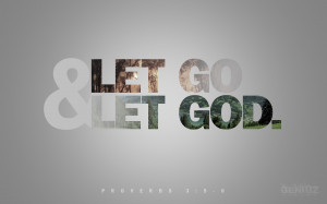 ChristArt – Let Go & Let God