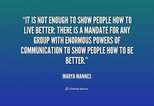 Marya Mannes Quotes