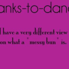 Thanks To Dance Quotes Thanks to dance i also can't