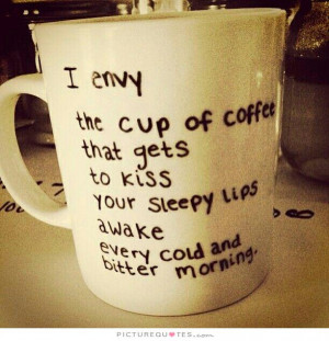 Quotes About Morning Coffee. QuotesGram