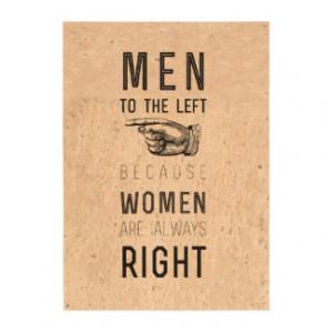 men to the left cuz women have always right |quote photo cork paper