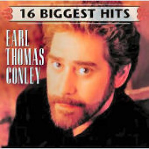 Earl Thomas Conley - '16 Biggest Hits'