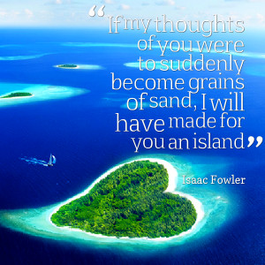 Quotes Picture: if my thoughts of you were to suddenly become grains ...