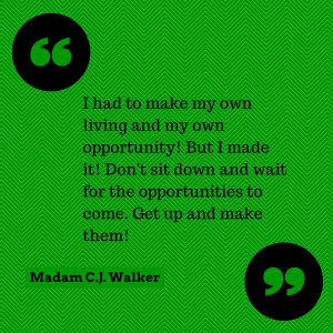Madam CJ Walker quote www.Asummermoon.com