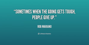 ... -Rob-Mariano-sometimes-when-the-going-gets-tough-people-201336_1.png
