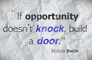 Opportunity quotes of success by famous author milton berle which give ...