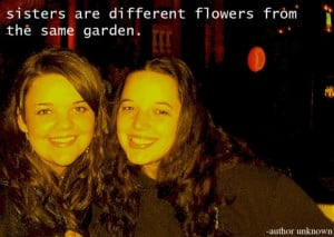 Funny quotes sister quotes flowers from garden