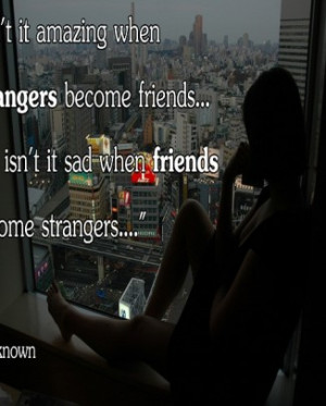 Sad Friendship Quotes About Ending the Friendship Famous Quotes