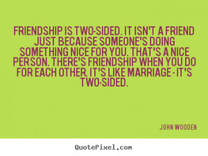One Sided Friendship Quotes