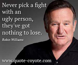 Few Robin Williams' Inspiring and Humorous Quotes