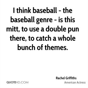rachel-griffiths-rachel-griffiths-i-think-baseball-the-baseball-genre ...