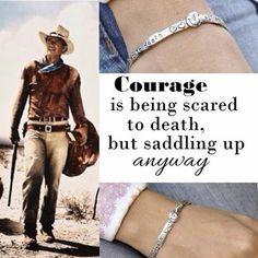 Great quote from John Wayne. Saddle Up Bangle. Explore more handmade ...