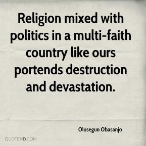 Olusegun Obasanjo - Religion mixed with politics in a multi-faith ...