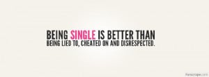 Being Single Is Better Profile Facebook Covers