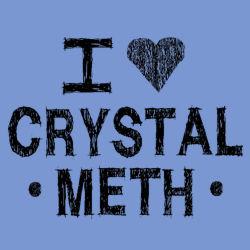 Love Crystal Meth T-shirt - Step Brothers T-shirt