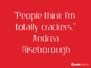 andrea riseborough quotes people think i m totally crackers andrea