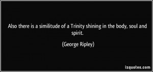 More George Ripley Quotes