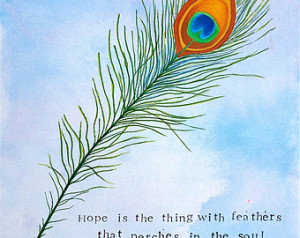 Emily Dickinson Quote - Hope is in the Thing with Feathers that ...