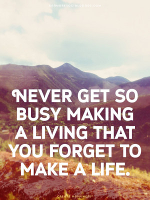 Wise Words – Live Life
