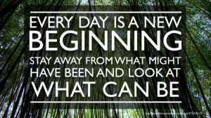 Monday Vitamins: Every Day is a New Beginning Quote