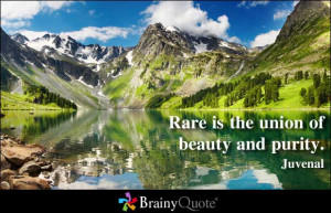 Rare Is the Union of Beauty and Purity ~ Beauty Quote